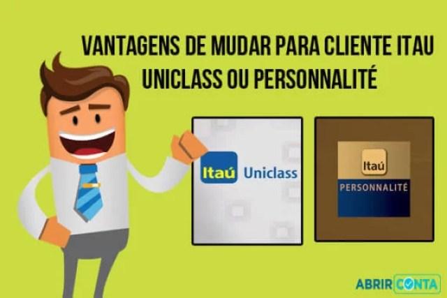 Clientes Uniclass, Personnalite e Private Bank Itaú