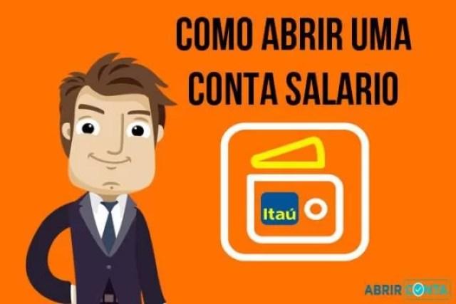 Como abrir uma Conta-Salário no Itaú?