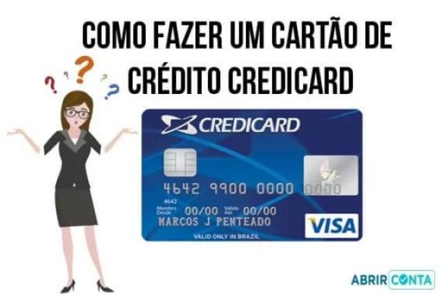Como fazer um cartão de crédito CrediCard
