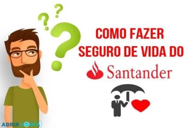 Como fazer seguro de vida do Santander?