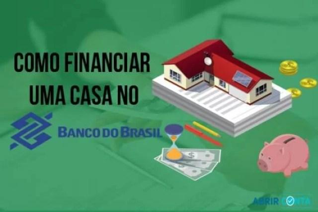 Como financiar casa pelo Banco do Brasil?