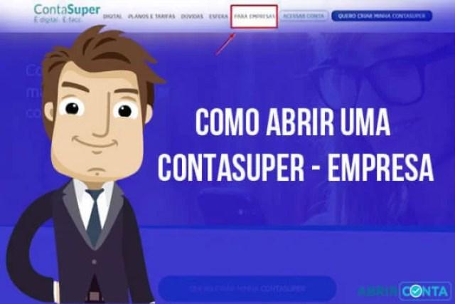 Como Abrir uma ContaSuper Empresa (100% Online)