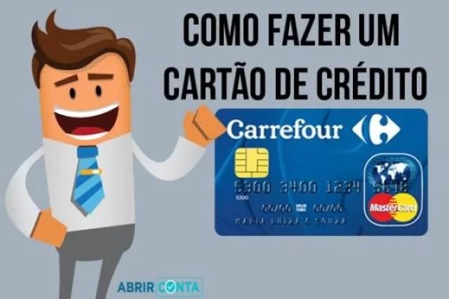 Como Fazer um Cartão Carrefour (com Passo a Passo)