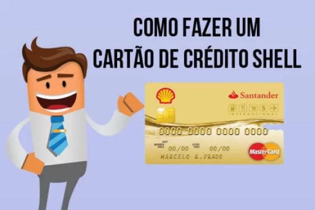 Como fazer um cartão de crédito Shell