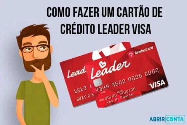 Como fazer um cartão de crédito Leader Visa
