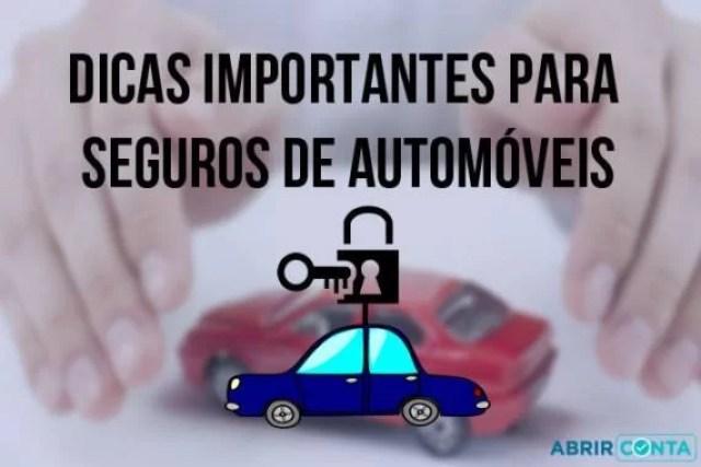 Dicas importantes para seguros de automóveis