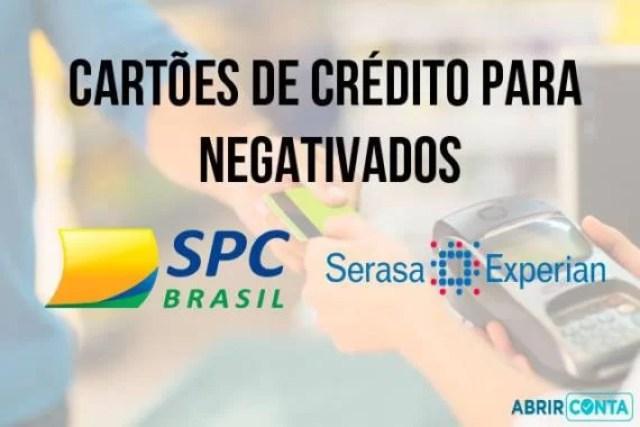 Cartões de crédito para negativados – Sem consulta ao SPC e SERASA