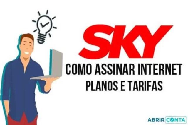 Como assinar Internet Sky – Planos e Tarifas
