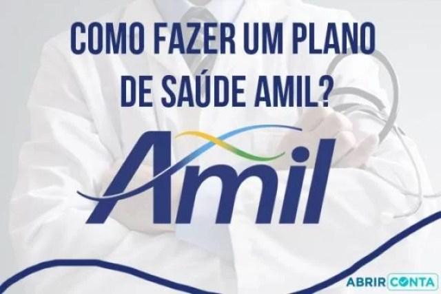 Como fazer um plano de saúde Amil?