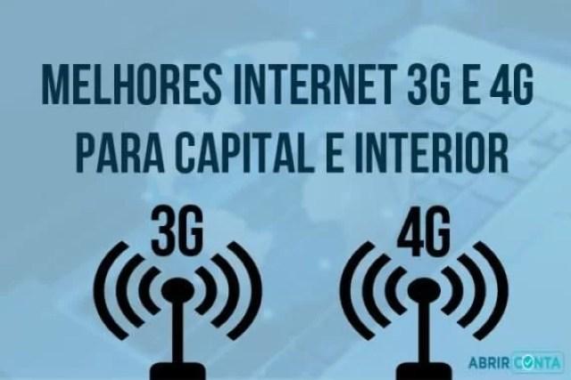 Melhores internet 3g e 4g para capital e interior