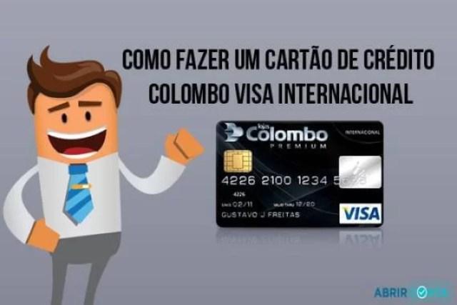 Como fazer um cartão de crédito Colombo Visa Internacional