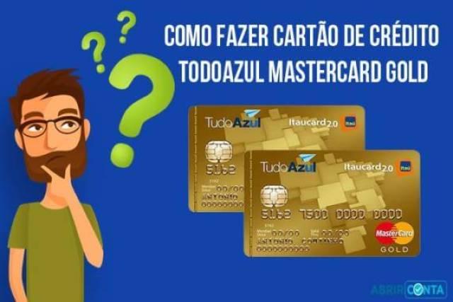 Como fazer cartão de crédito TodoAzul Mastercard Gold