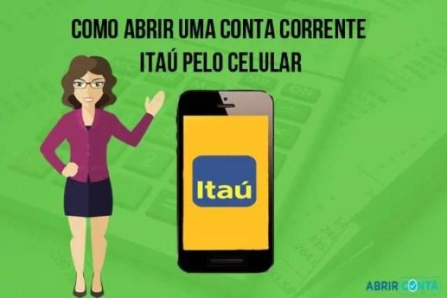 Como abrir uma conta corrente Itaú pelo celular