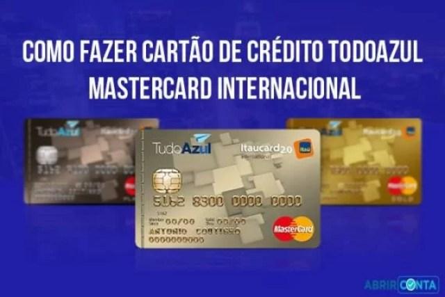 Como fazer cartão de crédito TodoAzul Mastercard Internacional