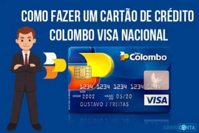 Como fazer um cartão de crédito Colombo Visa Nacional