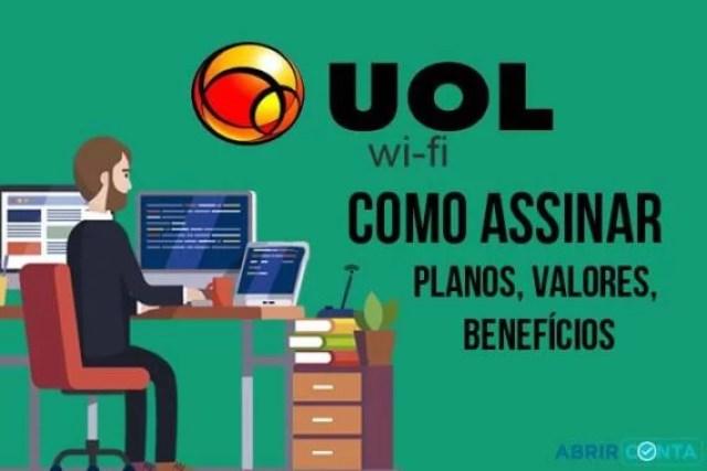 Como assinar UOL WiFi – Planos, Valores, Benefícios