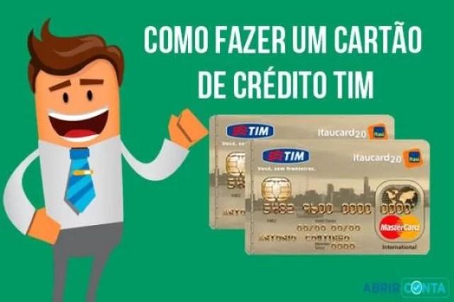 Como fazer um cartão de crédito Tim