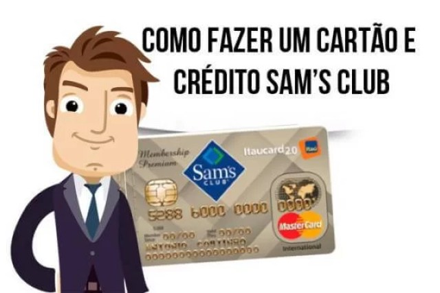 Como fazer um cartão e crédito Sam's Club