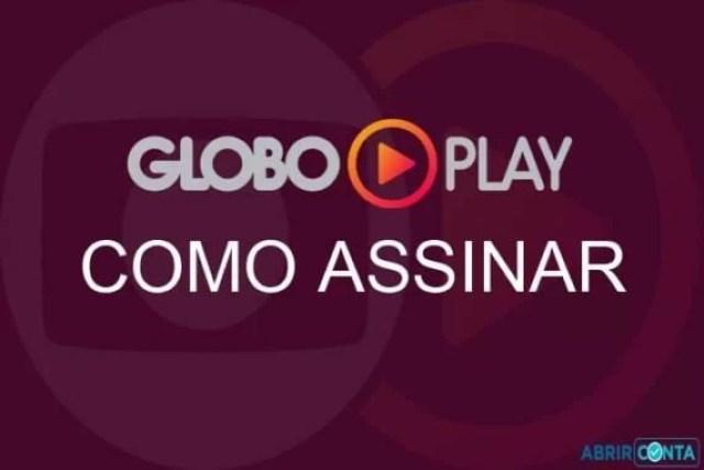 Como assinar Globo Play