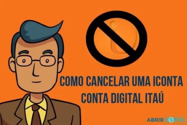 Como cancelar uma iConta – Conta digital Itaú