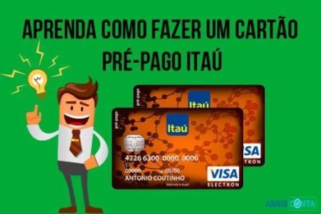 Como fazer um cartão Pré-Pago Itaú