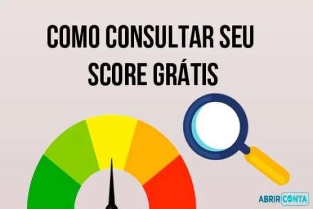 Como consultar seu Score GRÁTIS