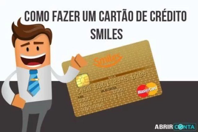 Como fazer um cartão de crédito Smiles