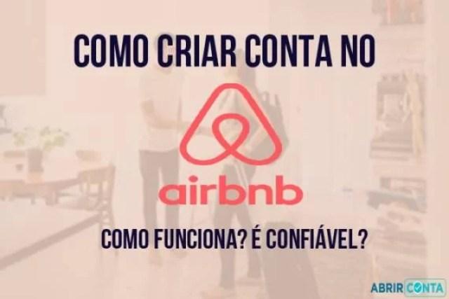 Como criar conta no Airbnb – Como funciona? É confiável?