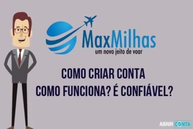 Como criar conta no MaxMilhas – Como funciona? É confiável?