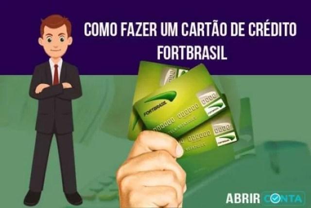 Como fazer um cartão de crédito FortBrasil