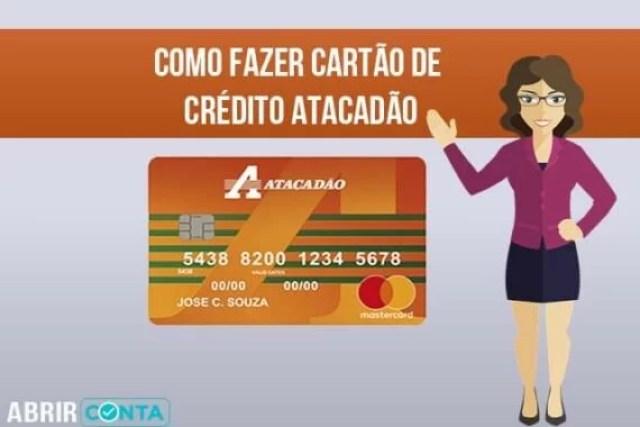 Como fazer cartão de crédito Atacadão