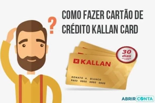 Como fazer cartão de crédito Kallan Card