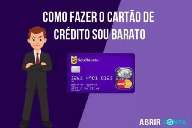 Como fazer o cartão de crédito Sou Barato