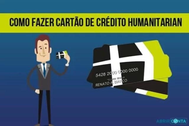 Como fazer cartão de crédito Humanitarian