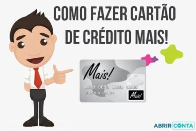 Como fazer cartão de crédito Mais!