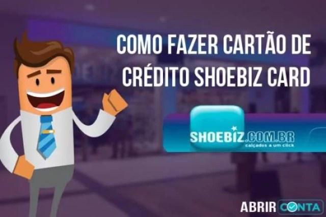 Como fazer cartão de crédito Shoebiz Card