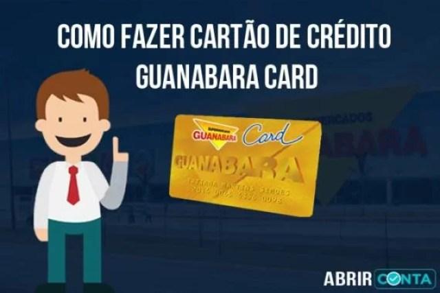Como fazer cartão de crédito Guanabara Card