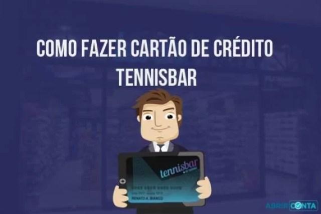 Como fazer cartão de crédito Tennisbar