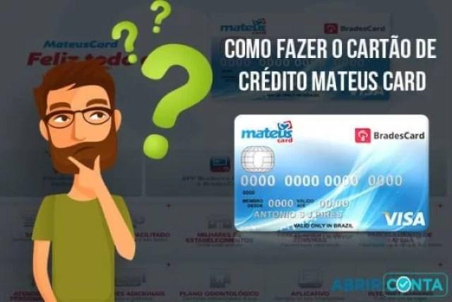Como fazer o cartão de crédito Mateus Card
