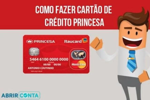 Como fazer cartão de crédito Princesa