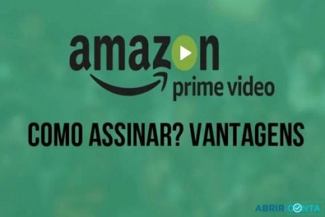 Prime Vídeo – Como assinar? Vantagens