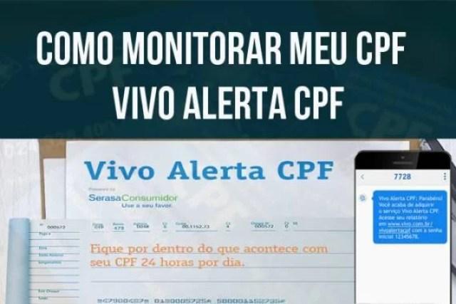 Como monitorar meu CPF – Vivo Alerta CPF