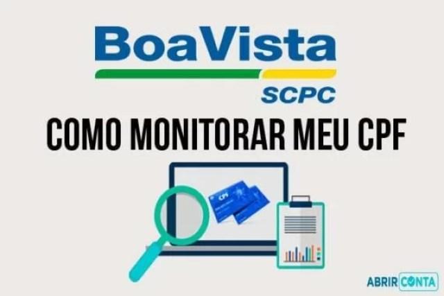 Como monitorar meu CPF – Boa Vista SCPC
