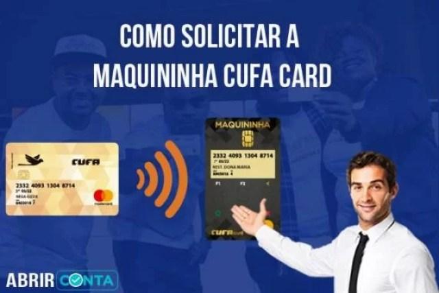 Como solicitar a Maquininha Cufa Card