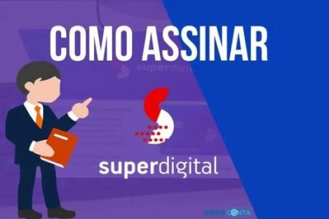 Como Assinar Superdigital