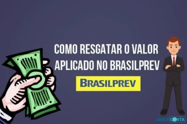 Como resgatar o valor aplicado no Brasilprev