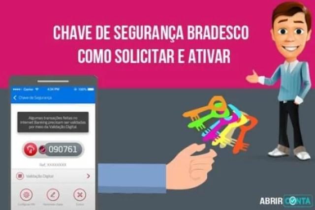 Chave de segurança Bradesco – Como solicitar e ativar