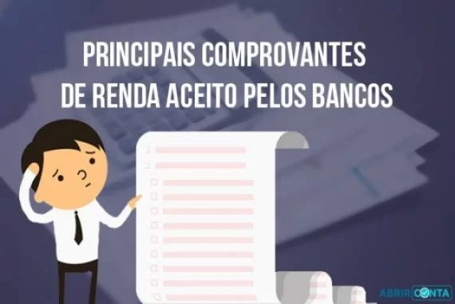 Principais comprovantes de renda aceito pelos bancos