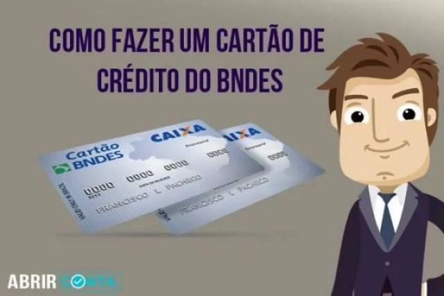 Como fazer um cartão de crédito do BNDES