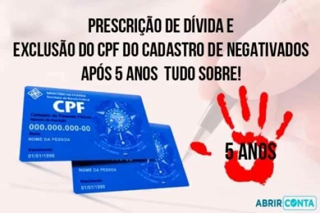 Prescrição de dívida e exclusão do CPF do cadastro de negativados após 5 anos – Tudo Sobre!